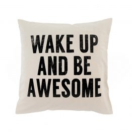 Wake up and be awesome pillow