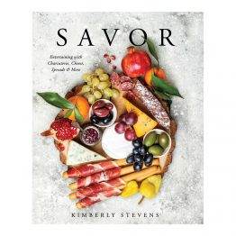 Savor Entertaining With Charcuterie, Cheese, Spreads and More Book