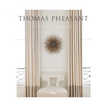 Thomas Pheasant: Simply Serene coffee table book